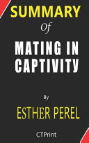 Summary of Mating in Captivity by Esther Perel PDF