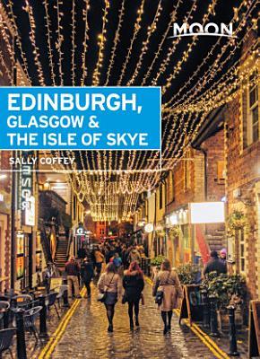 Moon Edinburgh  Glasgow   the Isle of Skye