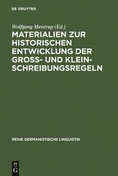 Materialien zur historischen Entwicklung der Groß- und Kleinschreibungsregeln