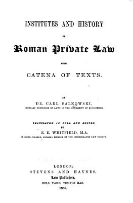 Institutes and History of Roman Private Law with Catena of Texts PDF