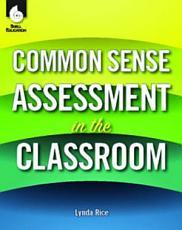 Common Sense Assessment in the Classroom PDF