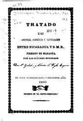 Tratado de amistad, comercio y navegacion entre Nicaragua y S.M.B.: firmado en Managua, por los señores ministros Don P. Zeledon y Charles L. Wyke ... el 11 de febrero del corriente año