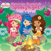 Strawberry Shortcake's Spooky Night