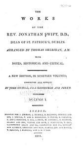 The Works of the Rev. Jonathan Swift, D.D., Dean of St. Patrick's, Dublin: Volume 1
