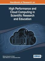 Handbook of Research on High Performance and Cloud Computing in Scientific Research and Education PDF