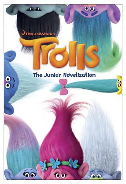 Trolls The Junior Novelization Dreamworks Trolls