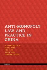 Anti-Monopoly Law and Practice in China
