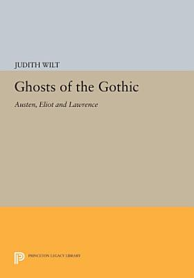 Ghosts of the Gothic PDF