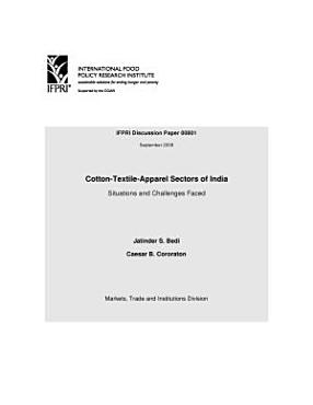 Cotton Textile Apparel Sectors of India  Situations and Challenges Faced PDF