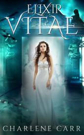 Elixir Vitae: A Short Story