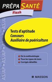 Flash Tests d'aptitude Concours Auxiliaire de puériculture: Édition 2