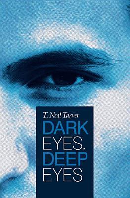 Dark Eyes  Deep Eyes