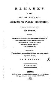 Remarks on the rev. dr. Vincent's Defence of public education; by a layman: Volume 3