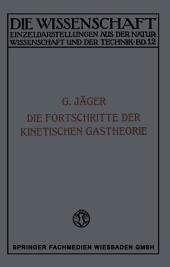 Die Fortschritte der Kinetischen Gastheorie: Ausgabe 2