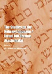 The Studies on the Hebrew Language / İbrani Dili Üzerine Araştırmalar