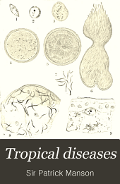 Tropical diseases: a manual of the diseases of warm climates