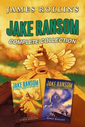 Jake Ransom Complete Collection: The Howling Sphinx, The Skull King's Shadow