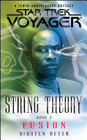 Star Trek  Voyager  String Theory  2  Fusion PDF