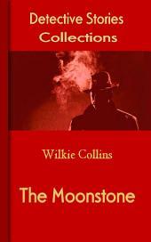 The Moonstone: Detective Stories