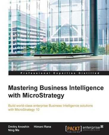 Mastering Business Intelligence with MicroStrategy PDF