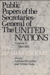 Public Papers of the Secretaries General of the United Nations: Volume 5
