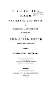 P. Virgilius Maro varietate lectionis et perpetua annotatione: Volume 4