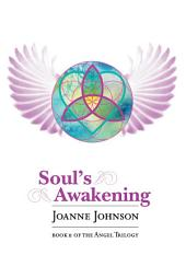 Soul's Awakening: Book II OF THE ANGEL TRILOGY