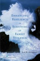 Enhancing Resilience in Survivors of Family Violence PDF
