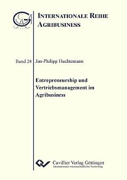 Entrepreneurship und Vertriebsmanagement im Agribusiness PDF