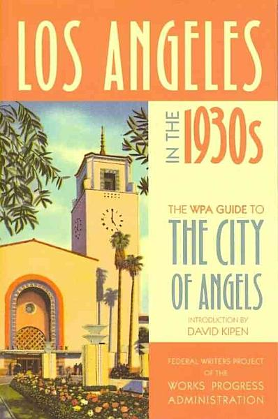 Download Los Angeles in the 1930s Book