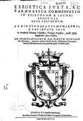Exegetica iuxta ac paraenetica commentatio in epistolam B. Iacobi apostoli: opus posthumum