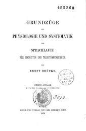 Grundzüge der Physiologie und Systematik der Sprachlaute für Linguisten und Traub-Stummenlehrer