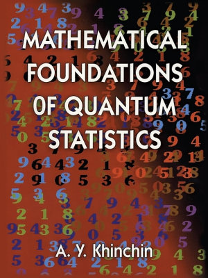 Mathematical Foundations of Quantum Statistics PDF