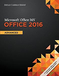 Shelly Cashman Series Microsoft Office 365   Office 2016  Advanced PDF