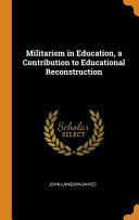 Militarism In Education A Contribution To Educational Reconstruction Book PDF