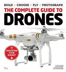 The Complete Guide to Drones PDF