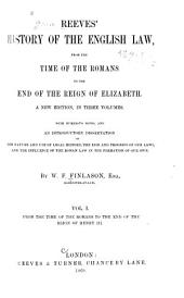 Reeves' History of the English Law: From the time of the Romans to the end of the reign of Henry III