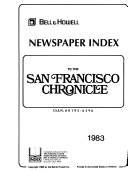 Bell Howell Newspaper Index To The San Francisco Chronicle Book PDF