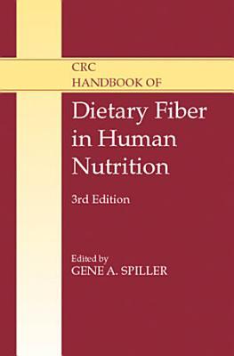 CRC Handbook of Dietary Fiber in Human Nutrition  Third Edition PDF