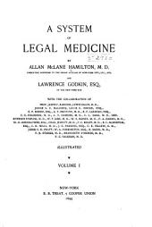 A System of Legal Medicine: Volume 1