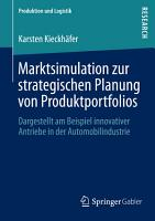 Marktsimulation zur strategischen Planung von Produktportfolios PDF