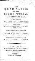The Dead Alive  Or The Double Funeral PDF