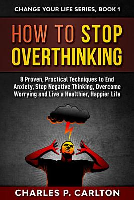 How to Stop Overthinking PDF
