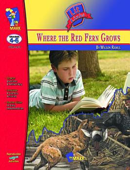 Where the Red Fern Grows Lit Link Gr  4 6 PDF
