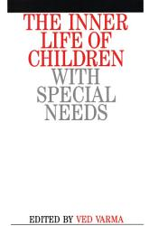 The Inner Life Of Children With Special Needs Book PDF