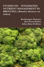 STUDIES ON INTEGRATED NUTRIENT MANAGEMENT IN BROCCOLI ( Brassica oleracea var. italica)
