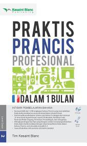 Praktis Prancis Profesional Dalam 1 Bulan