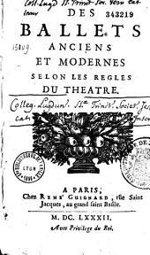 Des Ballets anciens et modernes selon les regles du theatre (par le P. Menestrier)