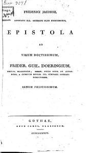 Epistolae ad Frid. Guil. Doeringium
