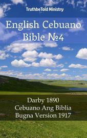 English Cebuano Bible No4: Darby 1890 - Cebuano Ang Biblia, Bugna Version 1917